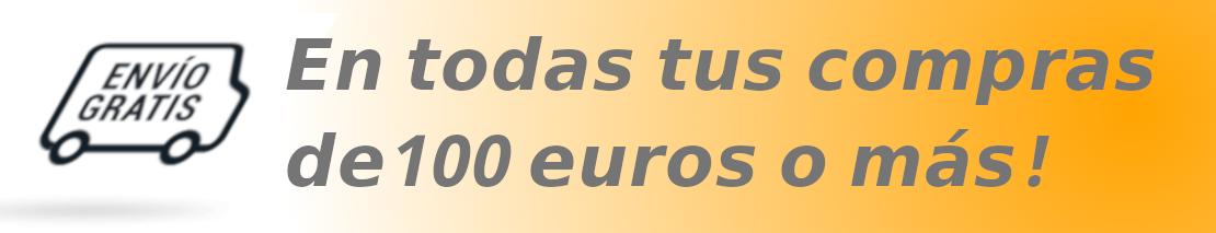 Envíos gratis para pedidos  a partir de 100 euros